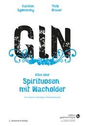 Gin - Alles über Spirituosen mit Wacholder - Gin, Genever, Steinhäger, Wacholderbrände
