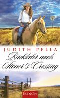 Judith Pella: Rückkehr nach Stoners Crossing