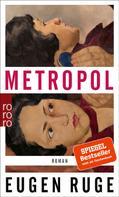 Eugen Ruge: Metropol ★★★★★