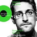 Edward Snowden: Permanent Record - Meine Geschichte, Band (Ungekürzte Lesung) ★★★★