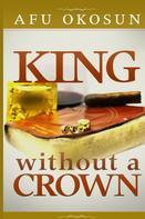 Afu Okosun: King Without A Crown