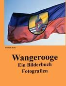 Joachim Berke: Wangerooge