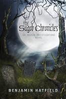 Benjamin Hatfield: The Sugob Chronicles