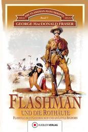 Flashman und die Rothäute - Flashman beim Goldrausch und am Little Bighorn
