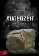 Mark Bredemeyer: Runenzeit 5 - Schicksalsrunen ★★★★