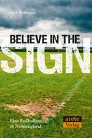 Mark Hodkinson: Believe in the Sign