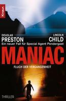 Douglas Preston: Maniac ★★★★★