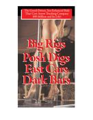 Charles H. Hood: Big Rigs, Posh Digs, Fast Cars, Dark Bars!