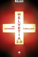 Urs Augstburger: Helvetia 2.0 ★★★★