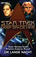 Dean Wesley Smith: Star Trek - Deep Space Nine: Die lange Nacht ★★★★★