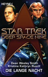 Star Trek - Deep Space Nine: Die lange Nacht - Roman