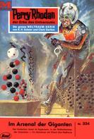 William Voltz: Perry Rhodan 334: Im Arsenal der Giganten ★★★★