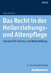 Das Recht in der Heilerziehungs- und Altenpflege - Lehrbuch für die Aus- und Weiterbildung
