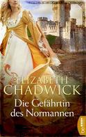 Elizabeth Chadwick: Die Gefährtin des Normannen ★★★★