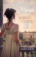 Ingrid Kretz: Mond über Sudeley Castle ★★★★