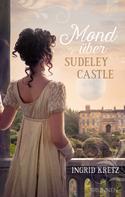 Ingrid Kretz: Mond über Sudeley Castle ★★★