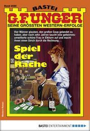 G. F. Unger 2080 - Western - Spiel der Rache