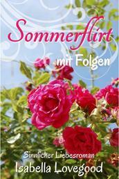 Sommerflirt mit Folgen - Sinnlicher Liebesroman