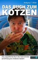 Wolfgang T. Müller: Das Buch zum Kotzen ★★★★