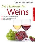 Michaela Döll: Die Heilkraft des Weins