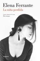 Elena Ferrante: La niña perdida (Dos amigas 4)