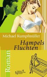 Hampels Fluchten - Roman
