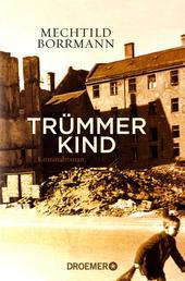 Trümmerkind - Roman