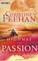 Christine Feehan: Highway to Passion
