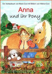 ANNA und ihr Pony - Ein Buch zum Vorlesen oder Selberlesen