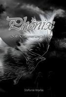 Stefanie Worbs: Phönix Band 1 ★★★★★