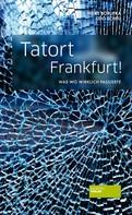 Udo Scheu: Tatort Frankfurt! ★★★★