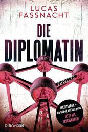 Die Diplomatin - Thriller