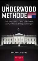 Thomas Fuchs: Die Underwood-Methode ★★★★
