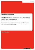 """Stephanie Goergens: Die Anti-Folter-Konvention und der """"Krieg gegen den Terrorismus"""""""