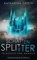 Katharina Groth: Schattensplitter ★★★★★