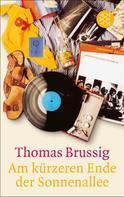 Thomas Brussig: Am kürzeren Ende der Sonnenallee ★★★