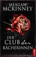 Meagan Mckinney: Der Club der Rächerinnen ★★★★