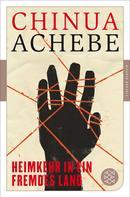 Chinua Achebe: Heimkehr in ein fremdes Land ★★★★