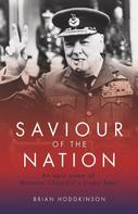 Brian Hodgkinson: Saviour of the Nation