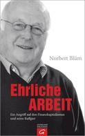 Norbert Blüm: Ehrliche Arbeit