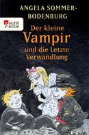 Angela Sommer-Bodenburg: Der kleine Vampir und die Letzte Verwandlung ★★★★★