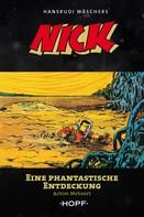 Achim Mehnert: Nick 5: Eine phantastische Entdeckung