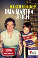 Marco Göllner: Oma Martha & ich ★★★★