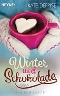 Kate Defrise: Winter und Schokolade ★★★★