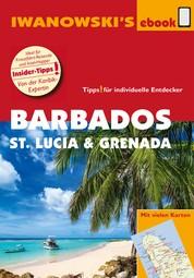 Barbados, St. Lucia und Grenada – Individualreiseführer - Individualreiseführer mit vielen Detail-Karten und Karten-Download