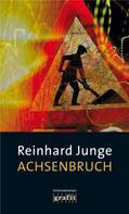Reinhard Junge: Achsenbruch ★★★★★
