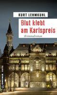 Kurt Lehmkuhl: Blut klebt am Karlspreis ★★★★
