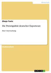 Die Preisrigidität deutscher Exporteure - Eine Untersuchung