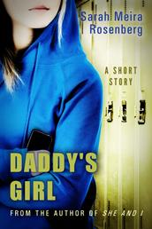 Daddy's Girl - A Short Story