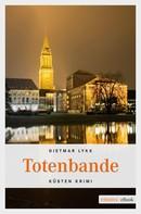 Dietmar Lykk: Totenbande ★★★★